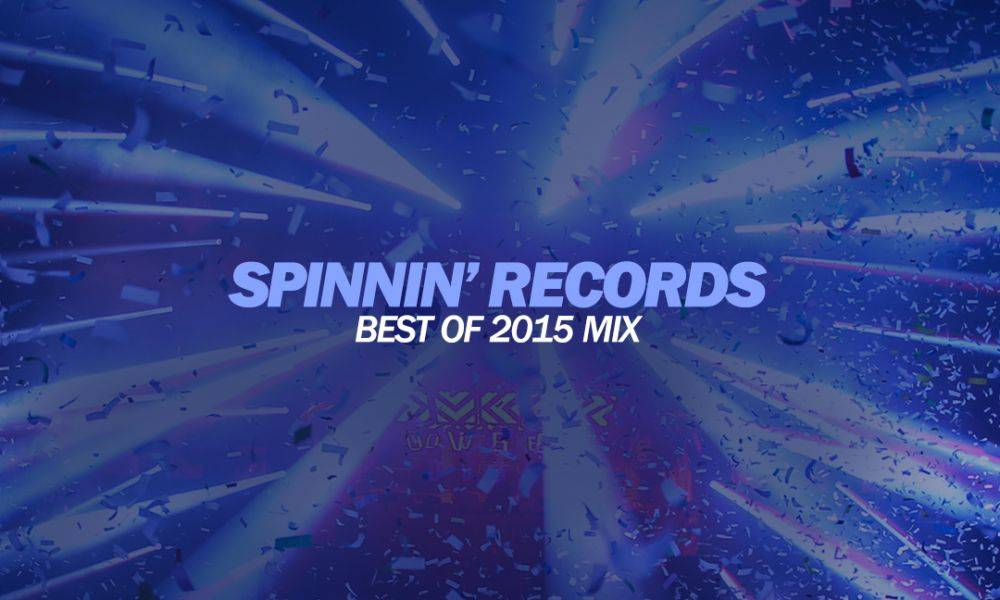 Spinnin's Year Mix brings you the best of 2015