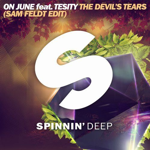 The Devil's Tears (Sam Feldt Edit)