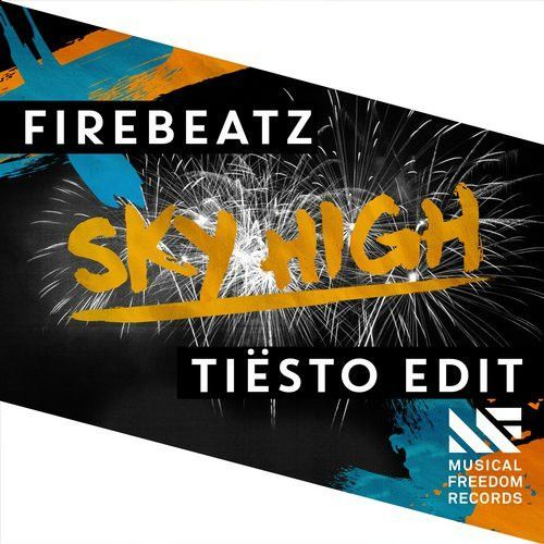 Sky High (Tiësto Edit)