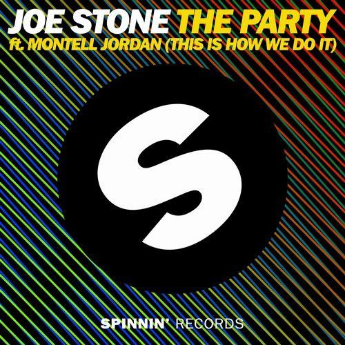 The Party ft. Montell Jordan (This Is How We Do It)