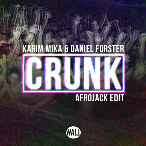 Crunk (Afrojack edit)