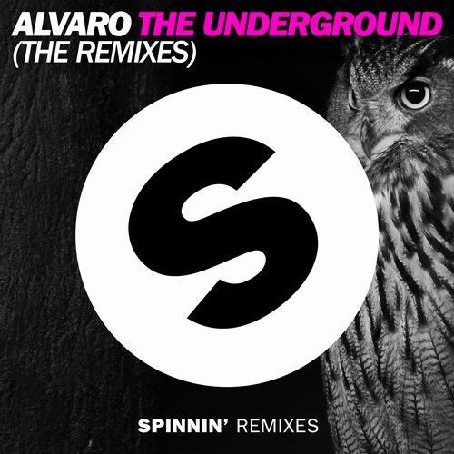 The Underground (The Remixes)