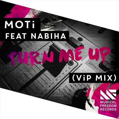 Turn Me Up (ViP Mix)
