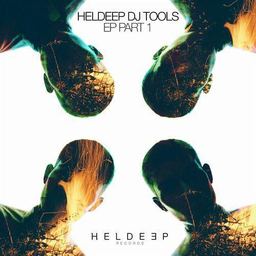 Heldeep DJ Tools EP - Part 1
