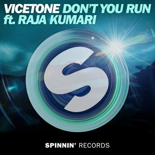 Don't You Run ft. Raja Kumari