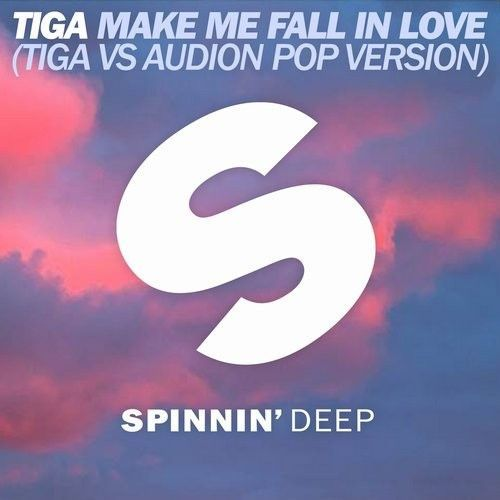 Make Me Fall In Love (Tiga vs Audion Pop Version)