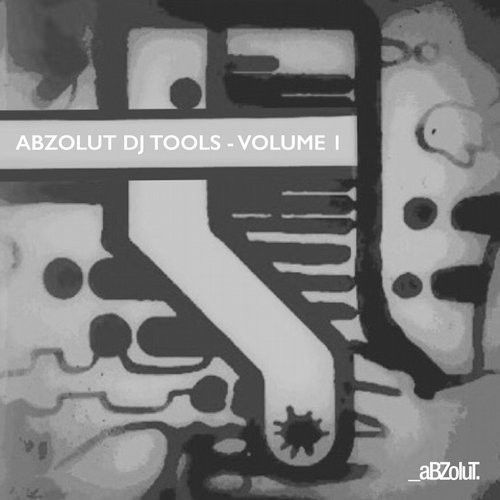 Abzolut DJ Tools Volume 1