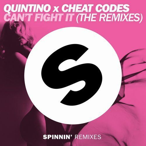 Can't Fight It (The Remixes)
