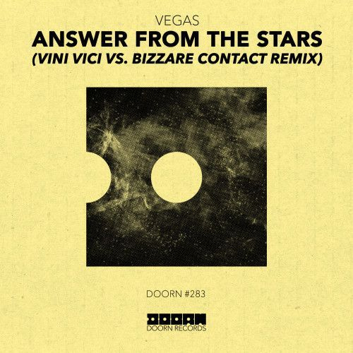 Answer From The Stars (Vini Vici vs. Bizzare Contact Remix)