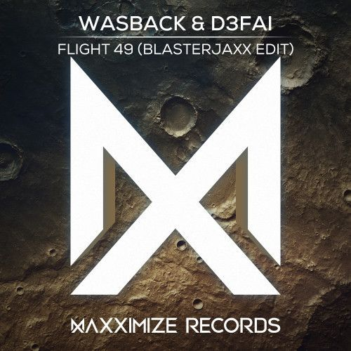 Flight 49 (Blasterjaxx Edit)