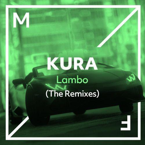 Lambo (The Remixes)